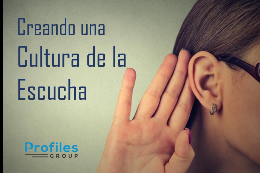 Maneras sencillas para crear una Cultura de Escucha